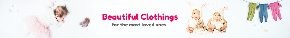 Beautiful Clothings for the most loved ones